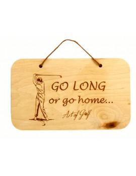 """Tabliczka drewniana """"Go Long"""""""